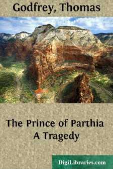 The Prince of Parthia A Tragedy