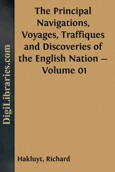 The Principal Navigations, Voyages, Traffiques and Discoveries of the English Nation - Volume 01