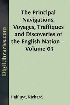 The Principal Navigations, Voyages, Traffiques and Discoveries of the English Nation - Volume 03