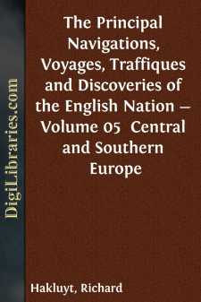 The Principal Navigations, Voyages, Traffiques and Discoveries of the English Nation - Volume 05 