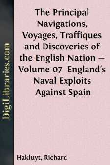 The Principal Navigations, Voyages, Traffiques and Discoveries of the English Nation - Volume 07 