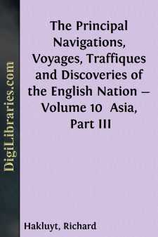 The Principal Navigations, Voyages, Traffiques and Discoveries of the English Nation - Volume 10 