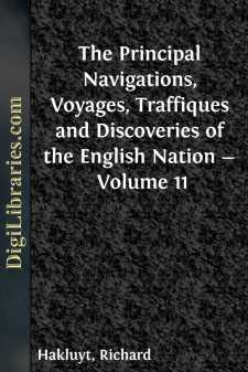 The Principal Navigations, Voyages, Traffiques and Discoveries of the English Nation - Volume 11
