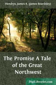 The Promise A Tale of the Great Northwest