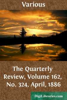 The Quarterly Review, Volume 162, No. 324, April, 1886