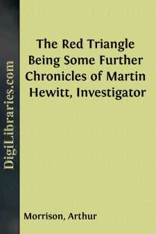 The Red Triangle Being Some Further Chronicles of Martin Hewitt, Investigator