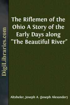 The Riflemen of the Ohio A Story of the Early Days along