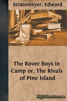 The Rover Boys in Camp or, The Rivals of Pine Island