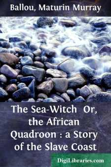 The Sea-Witch  Or, the African Quadroon : a Story of the Slave Coast