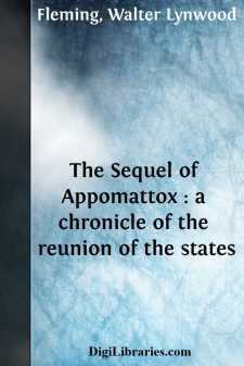 The Sequel of Appomattox : a chronicle of the reunion of the states
