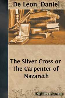 The Silver Cross or The Carpenter of Nazareth