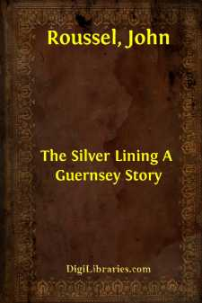 The Silver Lining A Guernsey Story