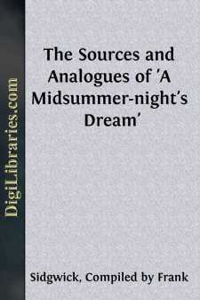 The Sources and Analogues of 'A Midsummer-night's Dream'