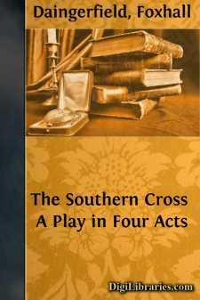 The Southern Cross A Play in Four Acts