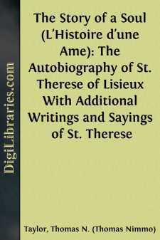 The Story of a Soul (L'Histoire d'une Ame): The Autobiography of St. Therese of Lisieux