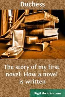The story of my first novel; How a novel is written