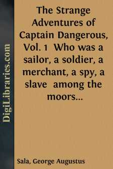 The Strange Adventures of Captain Dangerous, Vol. 1  Who was a sailor, a soldier, a merchant, a spy, a slave  among the moors...