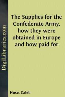 The Supplies for the Confederate Army,