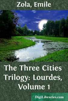 The Three Cities Trilogy: Lourdes, Volume 1