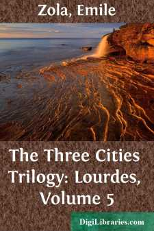The Three Cities Trilogy: Lourdes, Volume 5