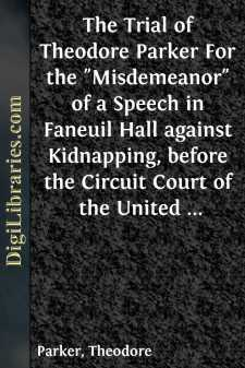 The Trial of Theodore Parker For the