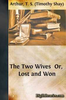 The Two Wives  Or, Lost and Won