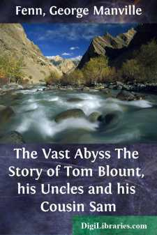 The Vast Abyss The Story of Tom Blount, his Uncles and his Cousin Sam