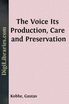 The Voice Its Production, Care and Preservation