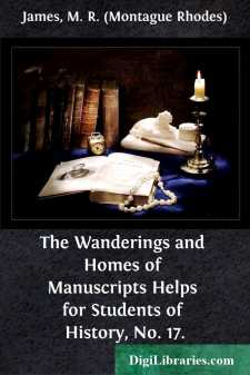 The Wanderings and Homes of Manuscripts