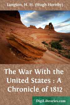 The War With the United States : A Chronicle of 1812