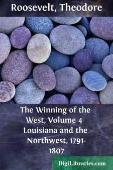 The Winning of the West, Volume 4 