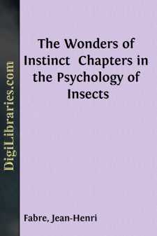 The Wonders of Instinct  Chapters in the Psychology of Insects