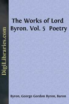 The Works of Lord Byron. Vol. 5 