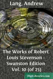 The Works of Robert Louis Stevenson - Swanston Edition Vol. 10 (of 25)