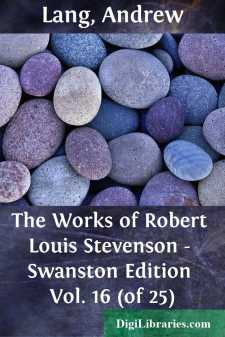 The Works of Robert Louis Stevenson - Swanston Edition Vol. 16 (of 25)