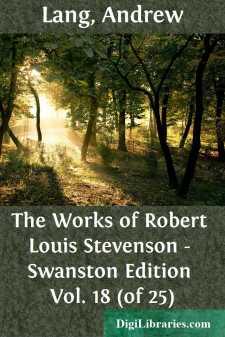The Works of Robert Louis Stevenson - Swanston Edition Vol. 18 (of 25)