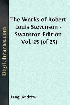 The Works of Robert Louis Stevenson - Swanston Edition Vol. 25 (of 25)