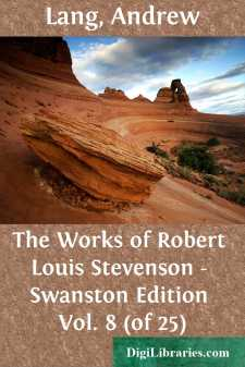 The Works of Robert Louis Stevenson - Swanston Edition Vol. 8 (of 25)