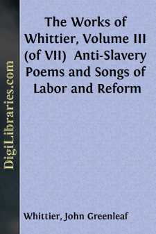The Works of Whittier, Volume III (of VII) 