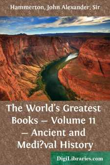 The World's Greatest Books - Volume 11 - Ancient and Medi?val History