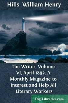 The Writer, Volume VI, April 1892. A Monthly Magazine to Interest and Help All Literary Workers