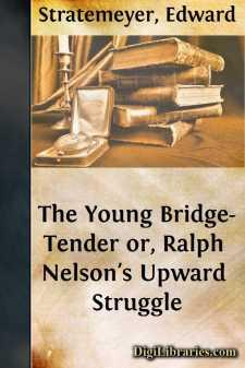 The Young Bridge-Tender or, Ralph Nelson's Upward Struggle