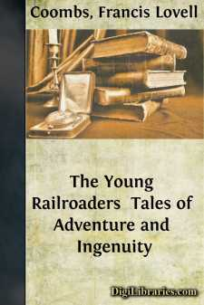 The Young Railroaders  Tales of Adventure and Ingenuity