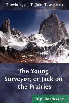 The Young Surveyor; or Jack on the Prairies