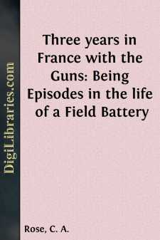 Three years in France with the Guns: