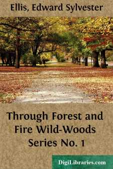 Through Forest and Fire Wild-Woods Series No. 1