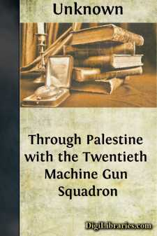 Through Palestine with the Twentieth Machine Gun Squadron