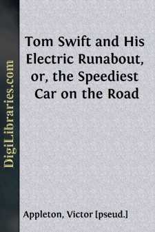 Tom Swift and His Electric Runabout, or, the Speediest Car on the Road
