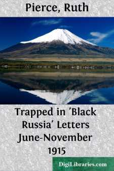 Trapped in 'Black Russia' Letters June-November 1915