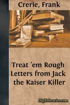 Treat 'em Rough Letters from Jack the Kaiser Killer